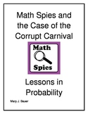 The Case of the Corrupt Carnival: Probability