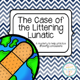 The Case of the Littering Lunatic - an activity for drawin