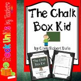 The Chalk Box Kid by Clyde Robert Bulla Book Unit