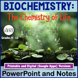 Biochemistry The Chemistry of Biology Powerpoint and Notes