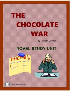 THE CHOCOLATE WAR  Novel Study