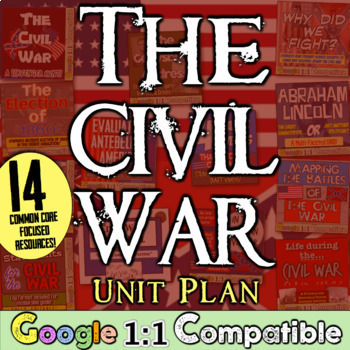 Civil War Unit: 12 engaging, Common Core lessons to teach the American Civil War