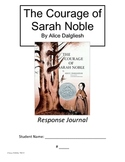 The Courage of Sarah Noble Response Journal