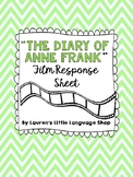 The Diary of Anne Frank Film Response Sheet