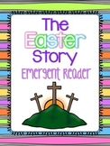 The Easter Story Emergent Reader