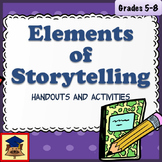 The Elements of Storytelling: Handouts and Activities