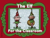 The Elf For the Classroom