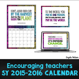 The Encouraging Teachers SY 2015-2016 Calendar and Poster Set