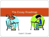 The Essay Roadmap Power Point