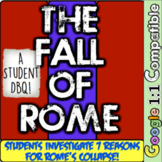 Fall of Rome: A Student Investigation! Explore 7 Documents