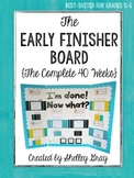 The {Grades 5-6} Early Finisher Board™: The Complete 40 Weeks