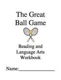 The Great Ball Game ~ Joseph Bruchac ~ Language Arts Workbook
