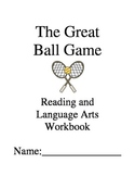 The Great Ball Game ~ Joseph Bruchac ~ Language Arts Workbook