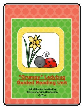 Grumpy Ladybug Guided Reading Unit