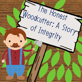 The Honest Woodcutter: A Story of Integrity
