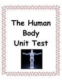 The Human Body 5th Grade Science Unit Test