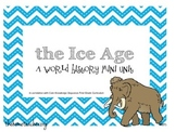 The Ice Age: A World History Unit