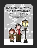 The Lion, the Witch, and the Wardrobe: A Common Core Book Study