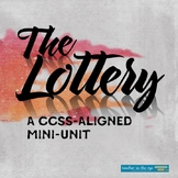 """""""The Lottery"""" Critical Thinking Unit -- {CCSS}"""