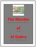The Murder of Al Gebra: an equation murder mystery