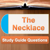 """""""The Necklace"""" Study Guide Questions"""