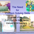 The Need for Problem Solving Skills