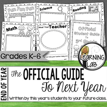 End Of Year Activity:  The OFFICIAL Student Guide to Next Year