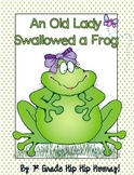 The Old Lady Who Swallowed a Frog...Activities to support