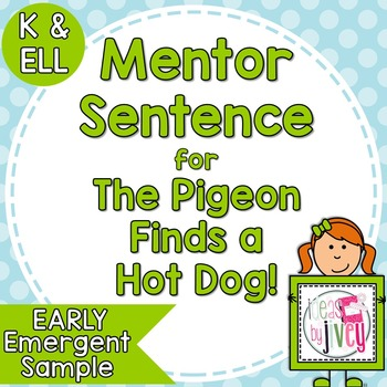 Kindergarten Mentor Sentences with Ideas by Jivey.