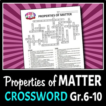 The Properties of Matter - Crossword {Editable}