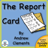 The Report Card Novel Unit CD ~ Common Core Aligned!