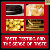 The Sense of Taste - A Taste Testing Experiment