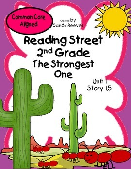 The Strongest One Reading Street 2nd Grade Common Core Aligned