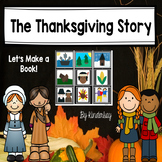 The Thanksgiving Story Then and Now FOR LITTLE KIDS