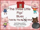 The Three Little Pig Blues