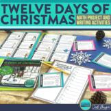 The Twelve Days of Christmas {CHRISTMAS MATH & WRITING}