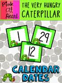 The Very Hungry Caterpillar - Calendar Dates