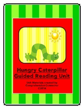 Hungry Caterpillar Guided Reading Unit