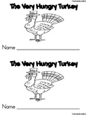 The Very Hungry Turkey Emergent Reader Book ** Perfect for