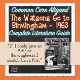 Watsons Go To Birmingham - 1963 Literature Guide