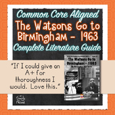 Watsons Go To Birmingham - 1963 Literature Guide
