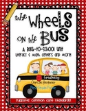 The Wheels on the Bus {Back-to-School Math & Literacy Cent