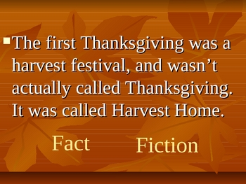The first Thanksgiving Fact or Fiction Game