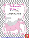 """Thelma the Unicorn"" higher order thinking reading compreh"