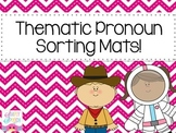 Thematic Pronoun Sorting Mats