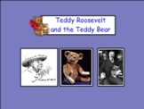 Theodore Roosevelt and the Teddy Bear Unit