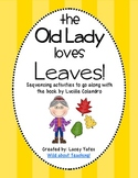 There Was An Old Lady Who Swallowed Some Leaves-Sequencing