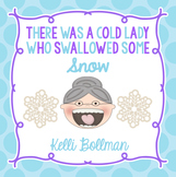 There Was a Cold Lady Who Swallowed Some Snow! {Mini Unit}