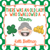There Was an Old Lady Who Swallowed a Clover! {Mini Unit}