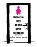 There's a Boy in the Girls' Bathroom Literacy Packet